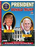 President Donald Trump Coloring, Activity and Song Book Historic and Commemorative! (8.5 x 11) Really Big Coloring Books, Inc. of Saint Louis, MO has designed the USA's next Presidential Coloring Book 2016. In an age it where seems every person can b...