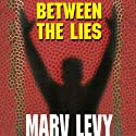Between the Lies Audiobook by Marv Levy Narrated by Paul Boehmer