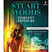 Indecent Exposure: A Stone Barrington Novel, Book 42 | Stuart Woods