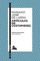 Pocos escritores españoles han ejercido sobre las generaciones posteriores la seducción que ha logrado Mariano José de Larra. Junto a su tumba se proclamó el Romanticismo español, alzaron su bandera los hombres del 98 y, más tarde, fre...
