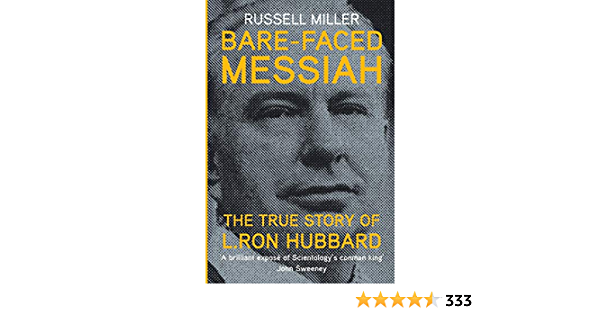 Bare-Faced Messiah: The True Story of L. Ron Hubbard: Amazon ...