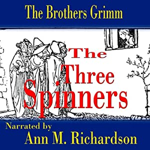 The Three Spinners Audiobook