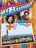 Bump! The Ultimate Gay Travel Companion - Galveston