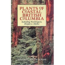 Plants of Coastal British Columbia by Jim Pojar (1994-12-02)