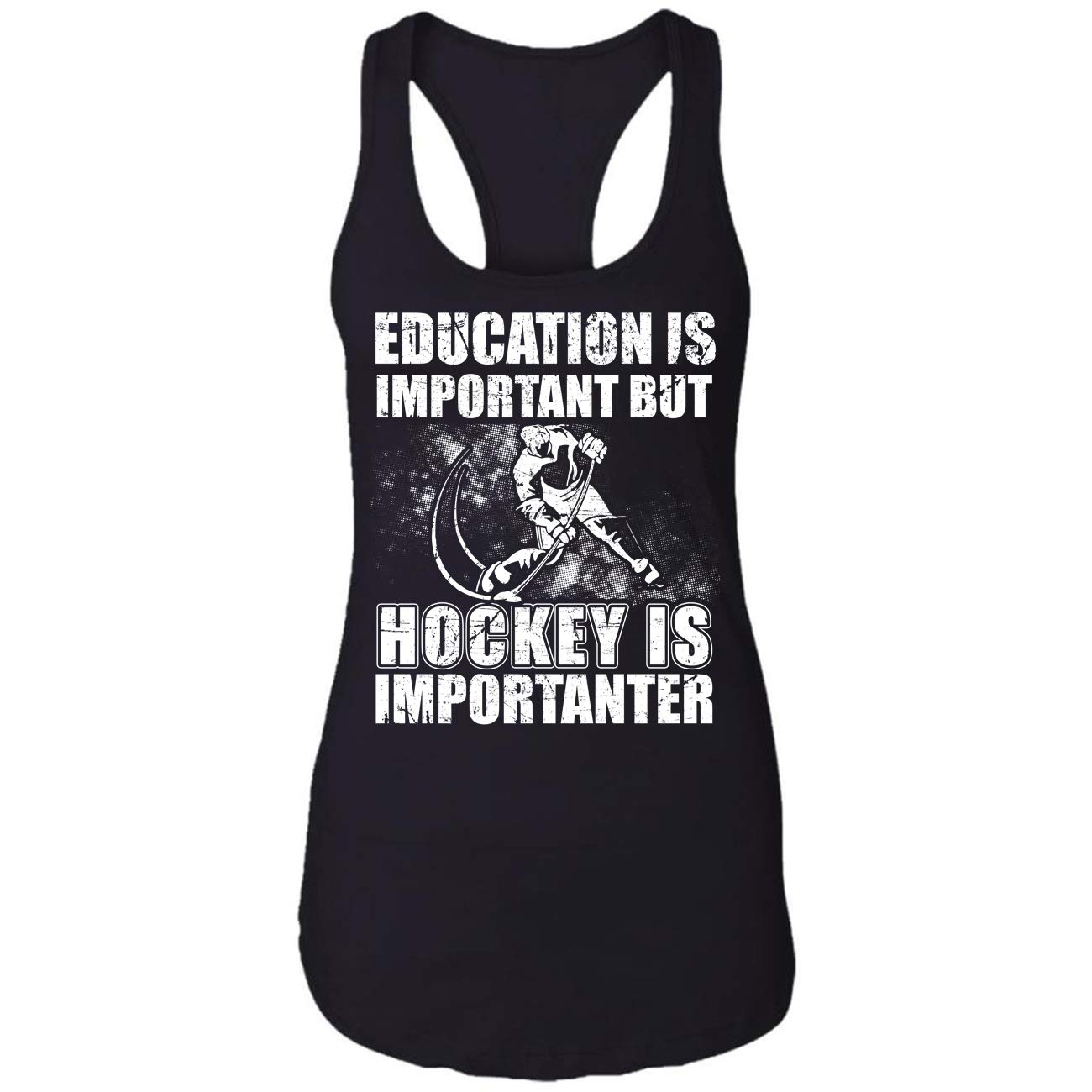 Education is Important But Hockey is Importanter,Ice,Field H Racerback Tank Top