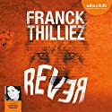 Rêver Audiobook by Franck Thilliez Narrated by Clémentine Domptail