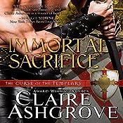 Immortal Sacrifice | Claire Ashgrove