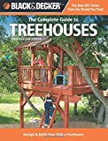 img - for Black & Decker The Complete Guide to Treehouses, 2nd edition: Design & Build Your Kids a Treehouse (Black & Decker Complete Guide) book / textbook / text book