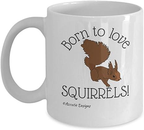 Cute Squirrel Mug I Love Squirrels Mug Cute Squirrel Gift Mug Squirrel Lover Mug