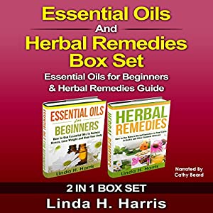 Essential Oils and Herbal Remedies Set Audiobook