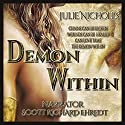 Demon Within: A Story of Angels & Fallen Angels: Fallen Angels Series, Book 1 Audiobook by Julie Nicholls Narrated by Scott Richard Ehredt