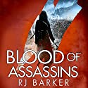 Blood of Assassins: The Wounded Kingdom, Book 2 Audiobook by RJ Barker Narrated by To Be Announced