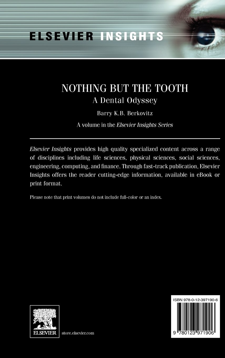 nothing but the tooth a dental odyssey elsevier insights amazon
