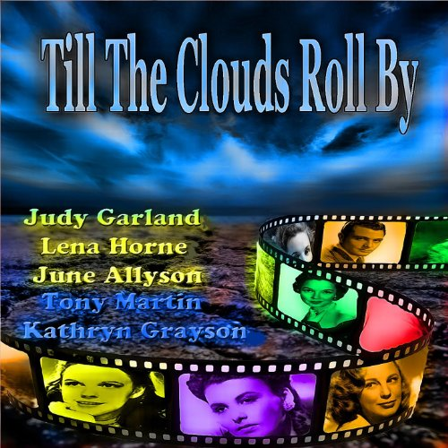 Till the Clouds Roll By - (Ori...