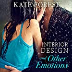 Interior Design and Other Emotions | Kate Forest