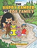 The Happy Camper, the Fox Family, Tierney McMillian, 1490717900