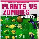 Plants vs Zombies Cheats | Josh Abbott