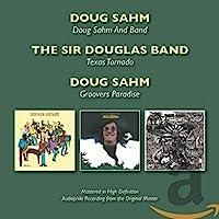 Doug Sahm & Band / Texas Tornado / Groover's Paradise (Remastered)