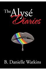 The Alyse Diaries: Curious Hardcover
