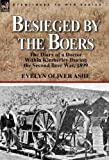Besieged by the Boers, Evelyn Oliver Ashe, 085706276X
