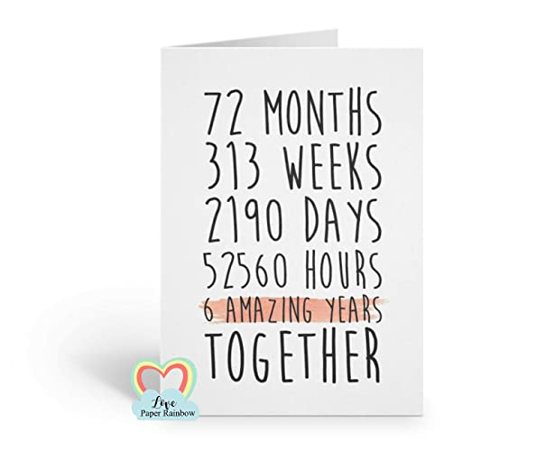 6th Anniversary Card 6th Wedding Anniversary Card 6 Amazing Years 6 Years Together Amazon Co Uk Handmade