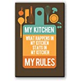 "Seven Rays Fridge Magnet ""What Happens in My Kitchen"""