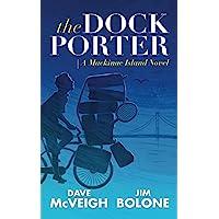 The Dockporter: A Mackinac Island Novel (Mackinac Island Series)
