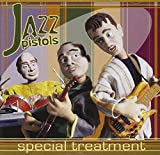 Special Treatment by Jazz Pistols (2006-08-30)
