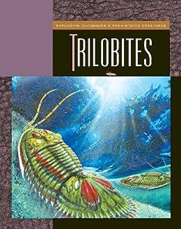 Trilobites (Exploring Dinosaurs and Prehistoric Creatures)