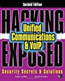 img - for Hacking Exposed Unified Communications & VoIP Security Secrets & Solutions, Second Edition by Collier, Mark, Endler, David (2013) Paperback book / textbook / text book
