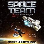 Space Team | Barry J Hutchison