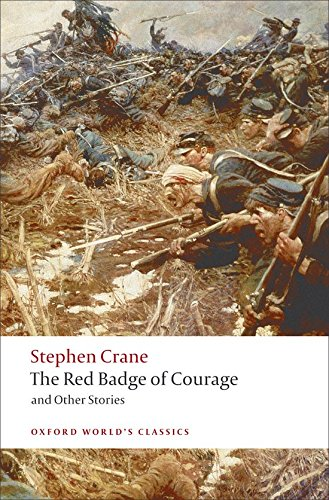 The Red Badge of Courage and Other Stories (Oxford World's Classics) ebook