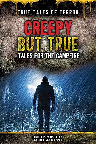 Creepy but True: Tales for the Campfire (True Tales of Terror) ()