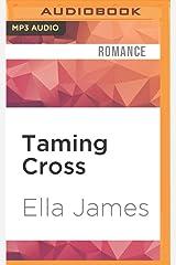 Taming Cross: A Love Inc. Novel MP3 CD