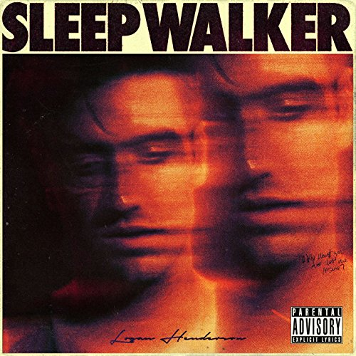 Sleepwalker [Explicit]