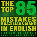 The Top 85 Mistakes Brazilians Make in English | Andrew Creelman