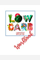 Low Carb Lifestyle Workbook Paperback