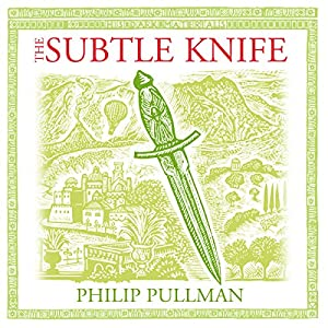 The Subtle Knife: His Dark Materials Trilogy, Book 2 Radio/TV Program