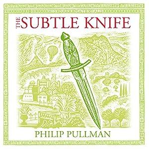 The Subtle Knife: His Dark Materials Trilogy, Book 2 Radio/TV Program