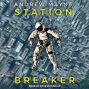 Station Breaker: Station Breaker Series, Book 1 | Andrew Mayne