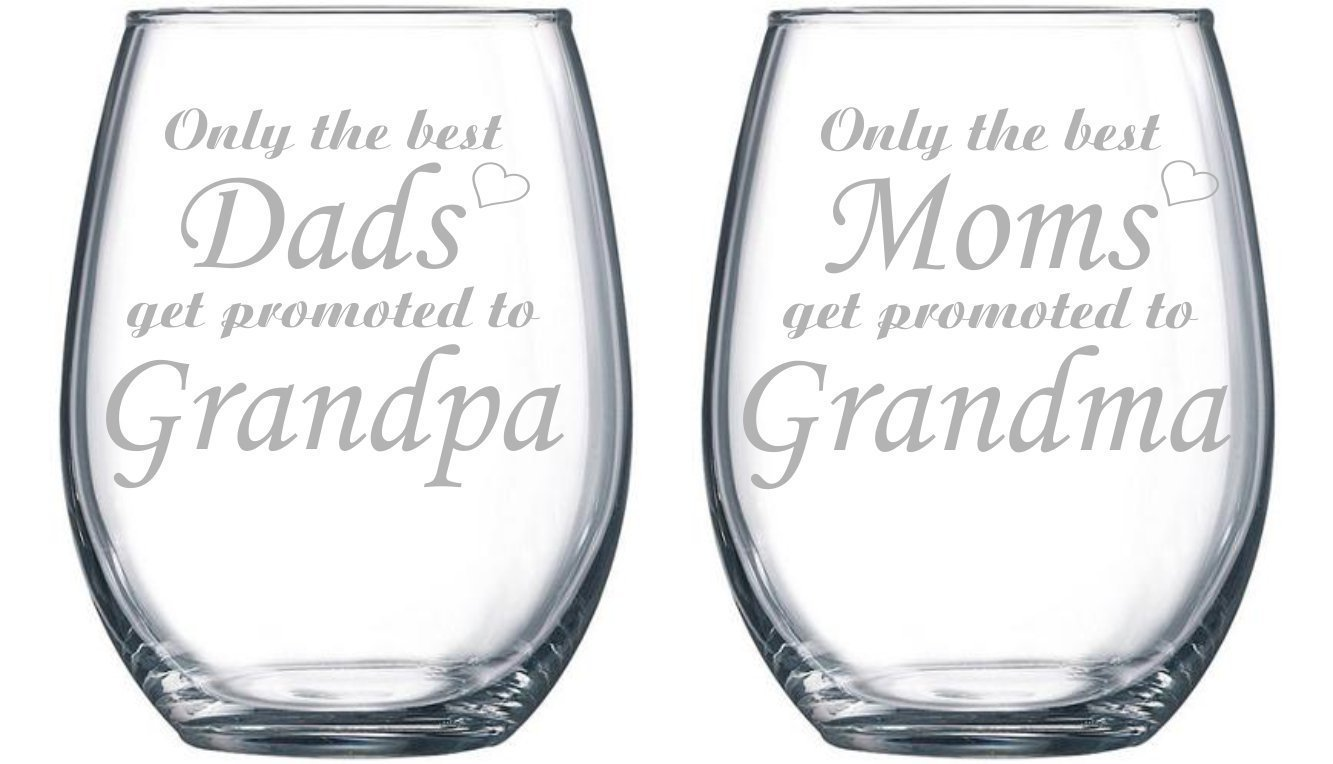 Only the best Dads get promoted to Grandpa and Only the best Moms get promoted to Grandma stemless wine glasses (set of two)