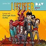Zu gut für die Hölle (Luzifer junior 1) | Jochen Till