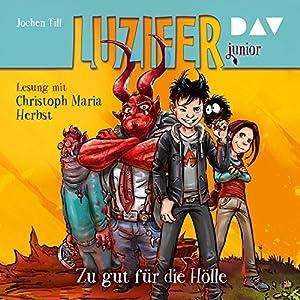 Zu gut für die Hölle (Luzifer junior 1) Audiobook