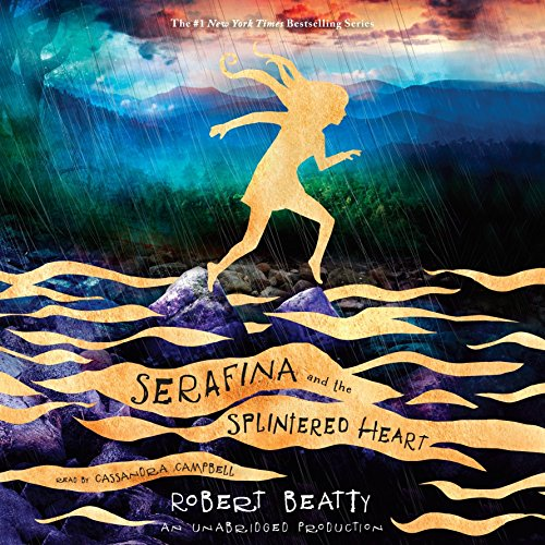 Serafina and the Splintered Heart by Listening Library (Audio) (Image #1)
