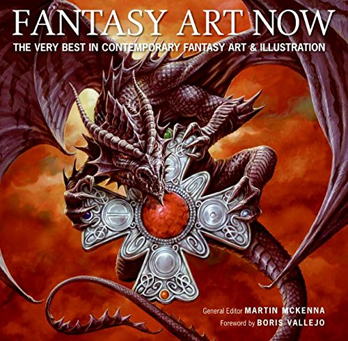 Fantasy Art Now  The Very Best In Contemporary Fantasy Art   Illustration