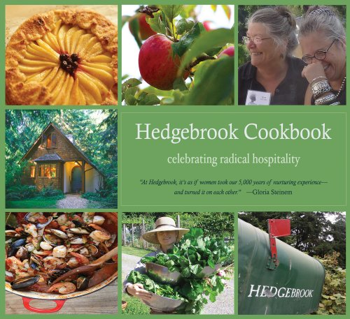 Hedgebrook Cookbook: Celebrating Radical Hospitality by Denise Barr, Julie Rosten
