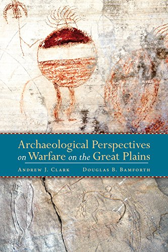 Archaeological Perspectives on Warfare on the Great (Great Plains Hunter)