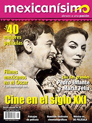 Revista mexicanísimo. Abrazo a una pasión. Número 48. Cine en el siglo XXI