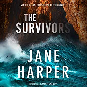 The Survivors (Audio Download): Jane Harper, Steve ...