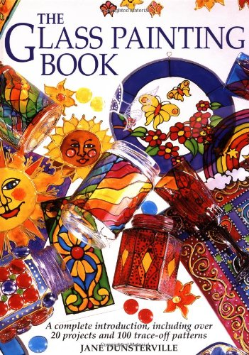 The Glass Painting Book (Glass Painting Book)